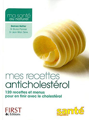 Mes Recettes Anticholestérol - Pannier Bruno - First