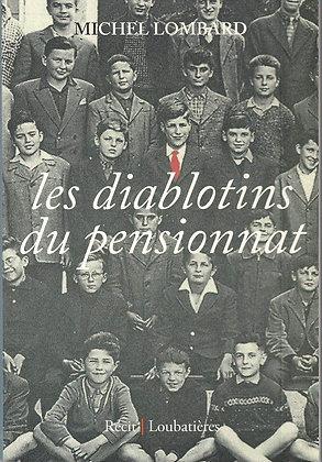 Les diablotins du pensionnat - Michel Lombard - Loubatières