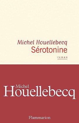 Sérotonine  - Michel Houellebecq - Flammarion