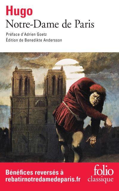 Notre-Dame De Paris  - Victor Hugo - Réédition avril 2019