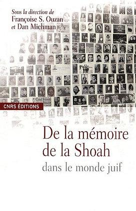 De La Mémoire De La Shoah Dans Le Monde Juif -  Françoise Ouzan - CNRS Editions