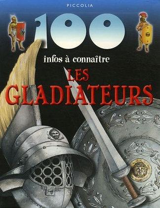 100 infos à connaître - Les Gladiateurs - Rupert Matthews - Piccolia - Livre