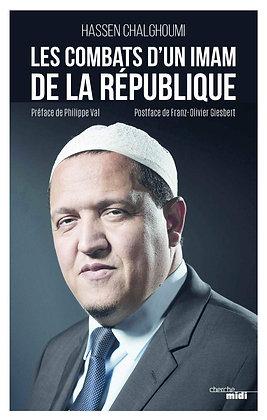 Les Combats D'un Imam De La République - Chalghoumi Hassan -  Cherche Midi