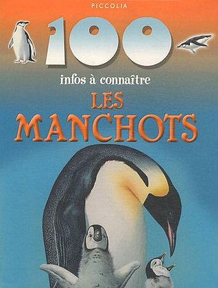 100 infos à connaître - Les Manchots - Camillia de La Bedoyere. Piccolia