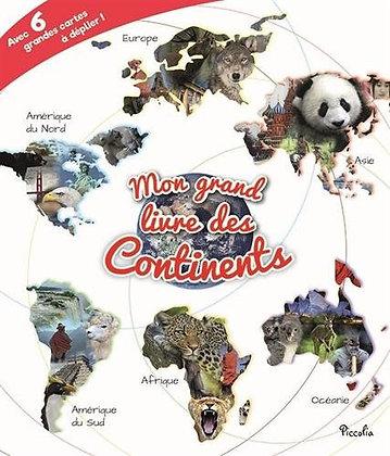 Mon Grand Livre Des Continents - Baillet Christine - 6 grandes cartes à déplier