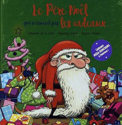 Le Père Noël Qui N'aimait Pas Les Cadeaux - Avec Des Cartes De Voeux À Offrir