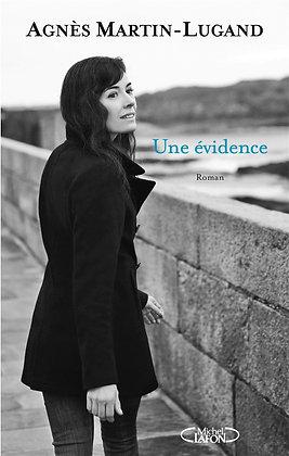 Evidence - Agnès Martin- Lugan - Editions Michel Lafon