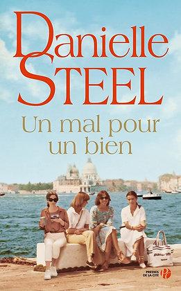Un mal pour un bien - Danielle STEEL -  Presses de la Cité