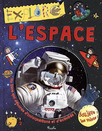 L'espace - Ian Graham - Déplie les pages pour apprendre plus - Piccolia livre