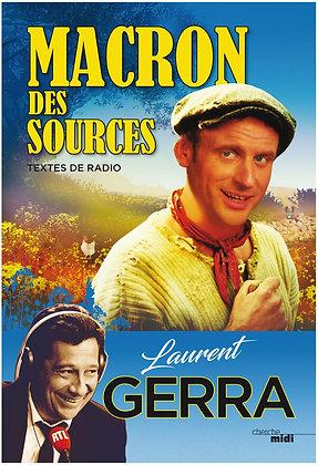 Macron des sources -  Laurent GERRA - Cherche Midi