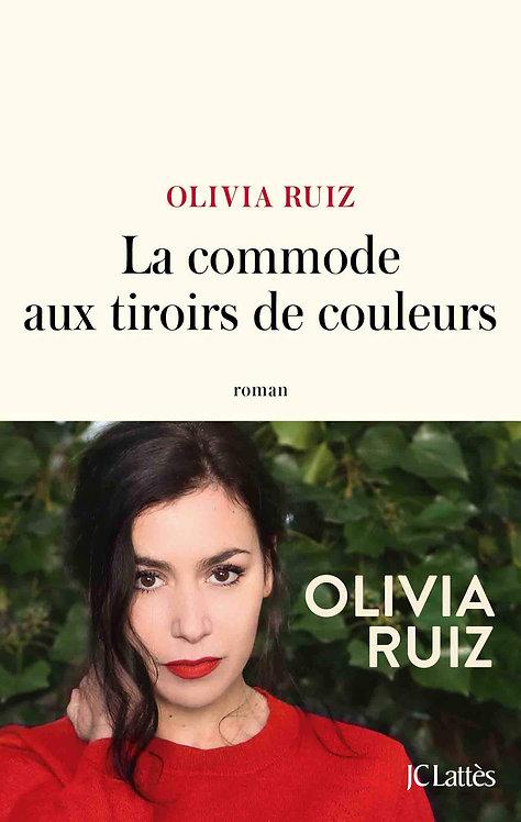 La commode aux tiroirs de couleurs - Olivia Ruiz - JC Lattès