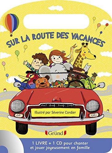 Sur La Route Des Vacances - (1cd Audio) - Séverine Cordier - Editions Gründ