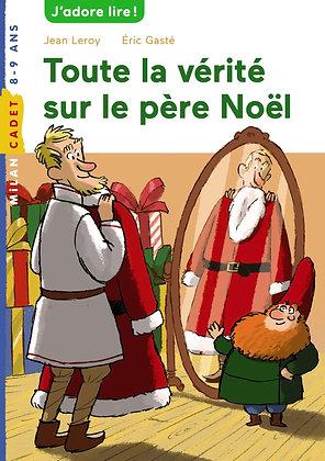 Toute La Vérité Sur Le Père Noël - Jean Leroy - Milan Poche