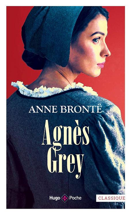 Agnès Grey - Agnès Grey - Brontë Anne - Hugo poche