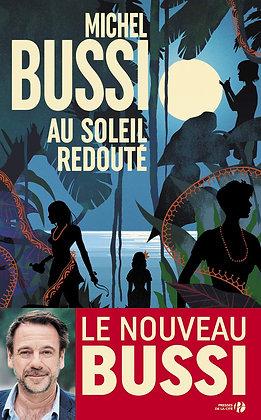 Au Soleil Redouté -Michel Bussi - Presses de la cité