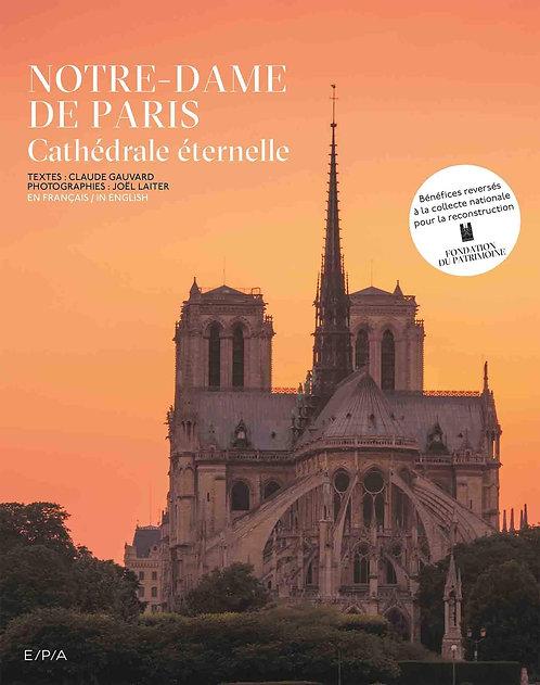 Notre-Dame De Paris -  Gauvard Claude - Epa Editions