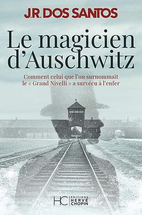Le Magicien D'auschwitz - Dos Santos José Rodrigues - Hc Editions
