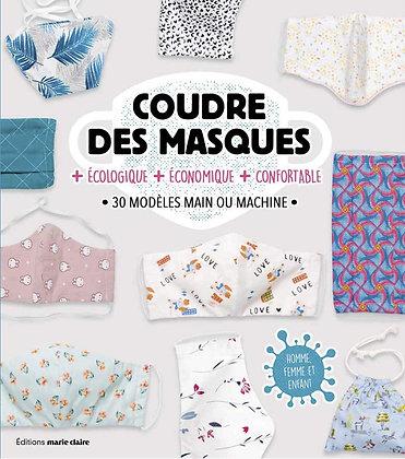 Coudre des masques jolis et originaux - Virginie Bouquet - Marie Claire Editions
