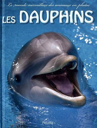 Les Dauphins - McCue Kenneth - Piccolia - Livre animaux pour enfants