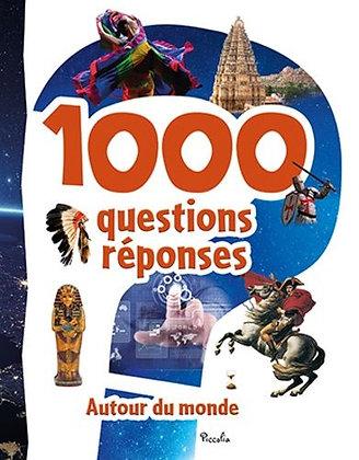 1000 Questions Réponses Autour Du Monde - Livre Educatif - Editions Piccolia