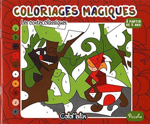 Les Contes Classiques - Coloriages Magiques - Colormalin  Piccolia