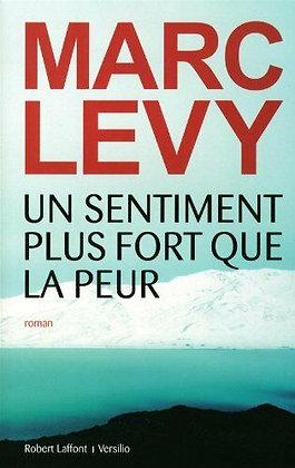 Un Sentiment Plus Fort Que La Peur - Marc Levy - Ed  Robert Laffont