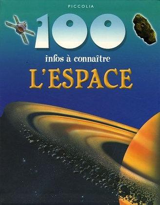 100 Infos a Connaitre / l'espace - livre enfant Piccolia