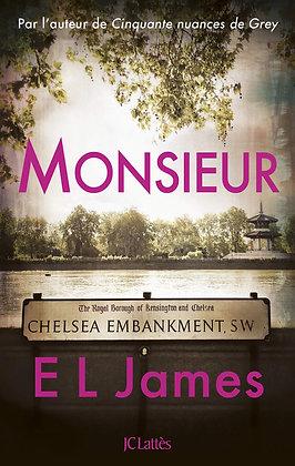 Monsieur - E. L. James -  J. C. Lattès