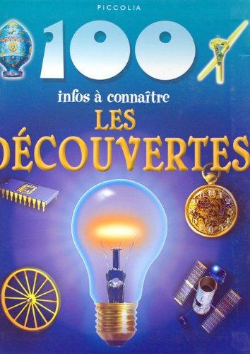 -100 Infos a Connaitre / les Découvertes Livre enfant - Piccolia
