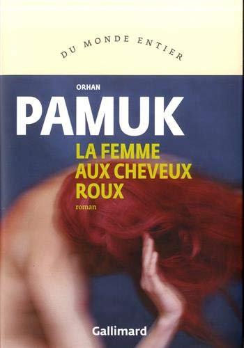 La Femme Aux Cheveux Roux - Pamuk Orhan - Gallimard