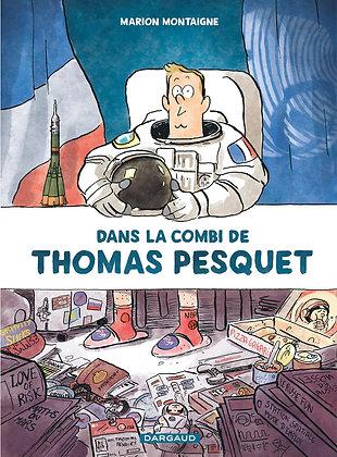 Dans La Combi De Thomas Pesquet - Montaigne Marion - Dargaud