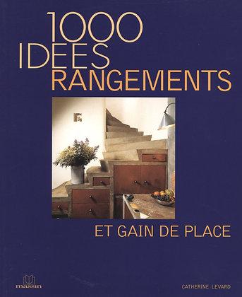 1000 Idées De Rangements Et Gain De Place - Catherine Levard - Ed Massin