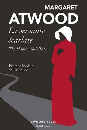 La Servante écarlate - Atwood Margaret - Editions Robert Laffont