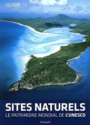 Les Sites Naturels - Le Patrimoine Mondial De L'unesco -  Marco Cattaneo -