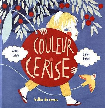 Couleur Cerise -  Pobel Didier