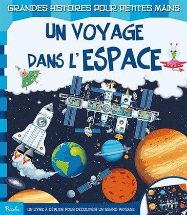 Un Voyage Dans L'espace -Grandes Histoires Pour Petites Mains - Piccolia