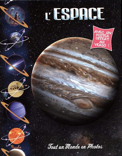 L'espace - Collection Tout Un Monde En Photos - Piccolia