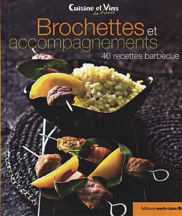 Brochettes Et Accompagnements - 40 Recettes Barbecue - Marie - Claire