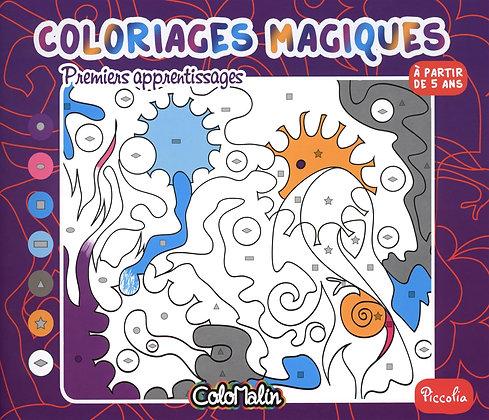 Premiers apprentissages - Coloriages Magiques - Sophie Marie - Piccolia