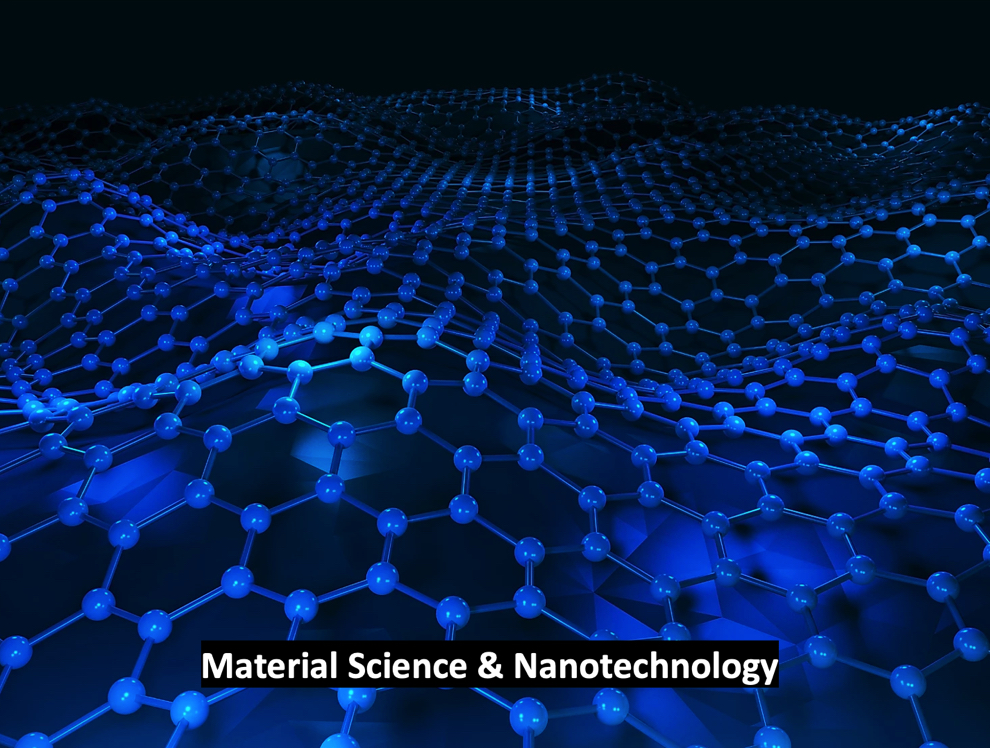 Material Science & Nanotechnology