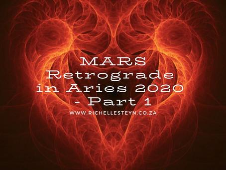 Mars Retrograde In Aries 2020 - Part 1