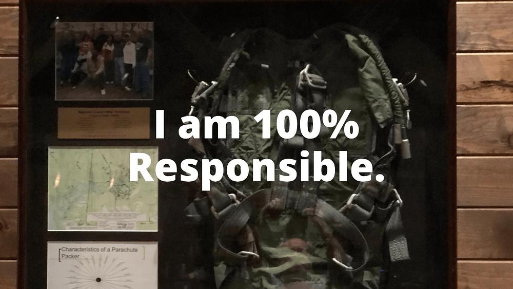 100% Responsibility
