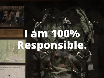 100% Responsibility and Freedom