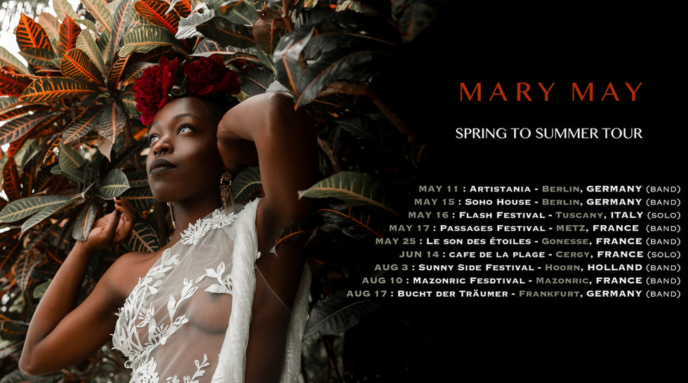 Mary May - Spring to Summer tour 2019