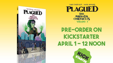 Plagued volume 3 Kickstarter now live!