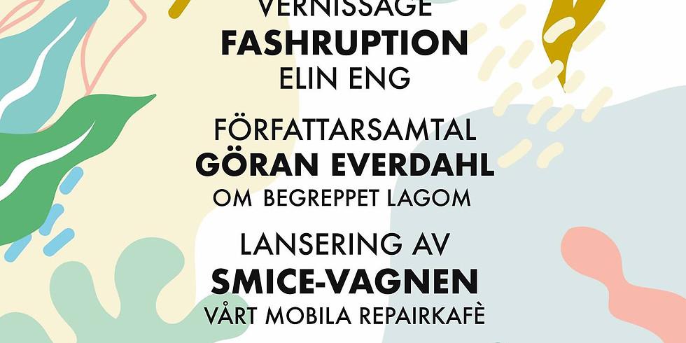 Vernissage Fashruption + Göran Everdahl om begreppet Lagom