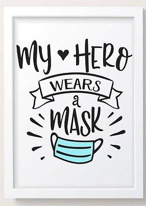 My Hero Wears A Mask!