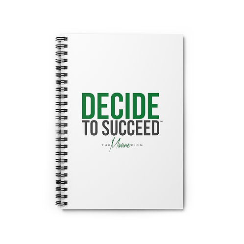 Decide To Succeed Spiral Notebook - Ruled Line