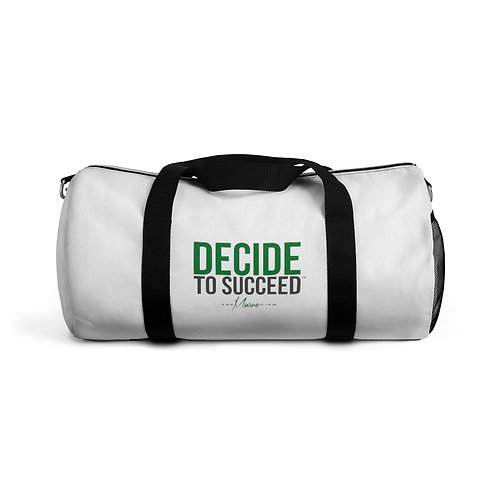Decide to Succeed Duffel Bag