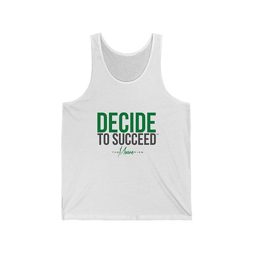 Decide To Succeed Unisex Jersey Tank